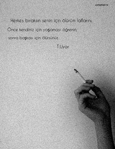 herkes bıraksın şu senin için ölürüm laflarını.. Turgut Uyar