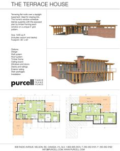 Purcell Timber Frames - Full Home Packages and Prefabricated Houses - The Terrace House This looks VERY CLOSE TO WHAT WE NEED. Closing off all exposures on the No side, or maybe just a few high narrow windows like on the right of the drawing, and main entrance at the kitchen end.