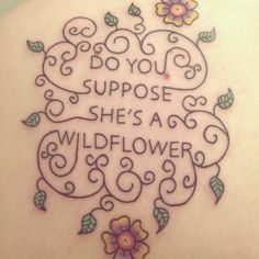 Alice in Wonderland Tattoo. Do you suppose she's a wildflower.