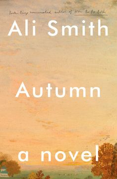 Ali Smith's new novel is a meditation on a world growing ever more bordered and exclusive, on what richness and worth are, on what harvest means. It is the first installment of her Seasonal quartet—four...
