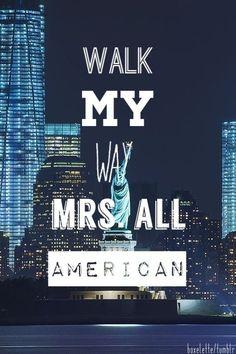 Walk my walk Mrs. All-American