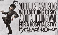 """""""Disenchanted"""" - My Chemical Romance One of my favorite songs Mcr Quotes, Band Quotes, Band Memes, Music Quotes, Mcr Memes, Hes Mine, Emo Bands, Music Bands, My Chemical Romance Disenchanted"""