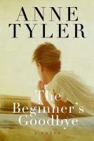 The Beginner's Goodbye  Love Anne Tyler!