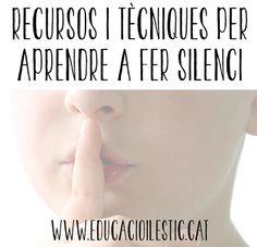 Educació i les TIC: Recursos i tècniques per aprendre a fer silenci