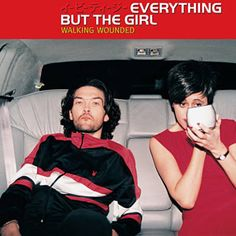 Everything But The Girl - Mirrorball (DJ Jazzy Jeff Soul full remix) Good Cop Bad Cop, Everything But The Girl, Pochette Album, Cinema, Trip Hop, Punk, Declaration Of Independence, Types Of Music, Musical