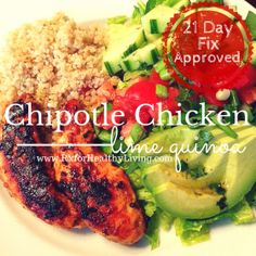 Chiptole Chicken with Lime Quinoa - 21 Day Fix Approved Recipe