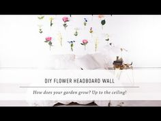 DIY Flower Headboard Wall // I would do this with less various flowers and stick to three or four different flowers.. or just do roses (: