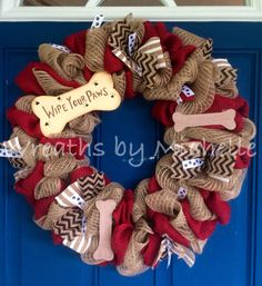 Wipe your paws wreath. Cute for dog and puppy lovers everywhere. Only available at Wreaths By Michelle