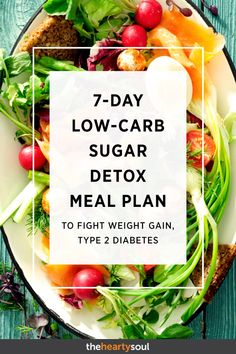 Low-Carb Sugar Detox Meal Plan to Fight Weight Gain, Type 2 Diabetes Low carb diets come in many colors and flavors! This meal plan is proof that a low-carb diet can still be as delicious as it is healthy. Menu Detox, Detox Meal Plan, Detox Diet Drinks, Diet Detox, Cleanse Diet, Juice Cleanse, Carb Detox, Detox Meals, Detox Lunch