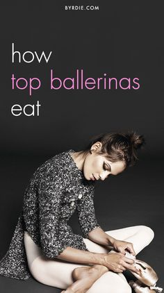 What top ballerinas really eat each day