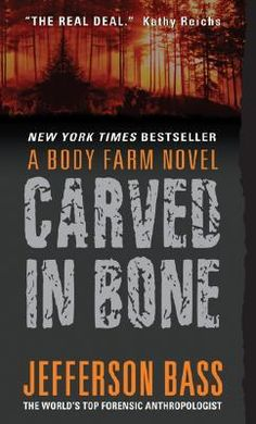 Carved in Bone (Body Farm, #1)  http://www.goodreads.com/topic/show/1179080-february-2013-book-of-the-month-carved-in-bone-by-jefferson-bass