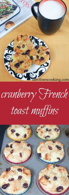 Cranberry French toast muffins are so easy to make and make a delicious grab-and-go breakfast, snack or enjoy as part of brunch. Comfortingly soft with a crisp top.