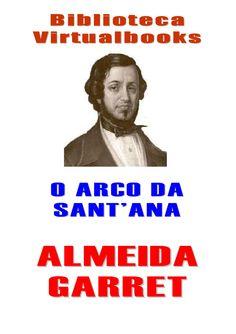 O_Arco_de_SantAna_Almeida_Garret