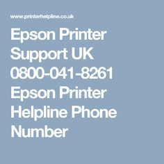 Whenever you stuck with any issue with your Epson printer then don't panic just dial toll-free Epson customer care number UK and get help promptly. Epson, Printer, Numbers, Printers