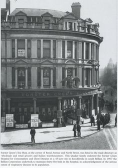 Forster Green's Tea Shop on the corner of Royal Avenue and North Street~Old Belfast in Photographs.