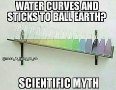 Water curves and sticks to ball earth? Flat Earth Fun