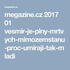 megazine.cz 2017 01 vesmir-je-plny-mrtvych-mimozemstanu-proc-umiraji-tak-mladi