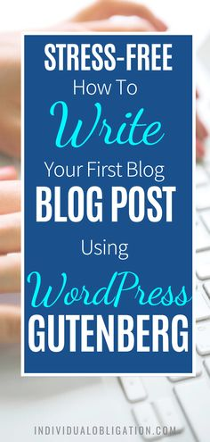 Blogging for beginners guide to write your first blog post on WordPress Gutenberg. These WordPress blog tips will show you how using WordPress Gutenberg can be done efficiently. Discover the simplest way to add text, format paragraphs, add images and more with this WordPress tutorials guide. Any blogging beginner can start with this guide and know how to start using the WordPress Gutenberg editor the easy way. #wordpresstips #bloggingtips #blogging #newblogger #blogtips #bloggingforbeginners First Blog Post, Wordpress Website Design, Blogging For Beginners, Make Money Blogging, Stress Free, Blog Tips, How To Start A Blog, Editor, Tutorials