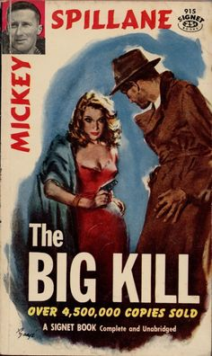 Some of the cover art by Barye Phillips for Signet editions of Mickey Spillane. Vintage Book Covers, Comic Book Covers, Roman, Pulp Fiction Book, Crime Fiction, Detective, Sci Fi Books, Comic Books, Mystery Novels