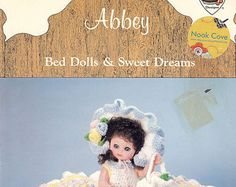 Abbey Bed Dolls and Sweet Dreams Craft Pattern Booklet by 1986 Dumplin Designs for Doll Crocheters by attictreasuresbyjudy. Explore more products on http://attictreasuresbyjudy.etsy.com