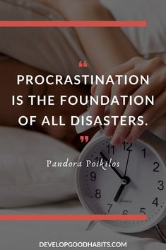 """Time Management Quotes to Maximize Your Productivity Time Management Quotes for Students - """"Procrastination is the foundation of all disasters. Effective Time Management, Importance Of Time Management, Time Management Tips, Project Management, Time Quotes, Quotes To Live By, Quotes Quotes, Gandhi Quotes, Work Quotes"""