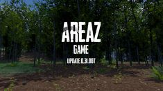 AreaZ game 0.31.007 Bamboo Forrest is available!
