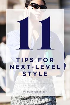 11 fashion tips to take your personal style to the next level