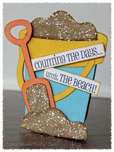 "Cricut ""Life is a Beach"" - bucket, sand pail & shovel"