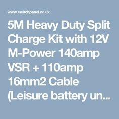 5M Heavy Duty Split Charge Kit with 12V M-Power 140amp VSR + 110amp 16mm2 Cable (Leisure battery under Drivers Seat)