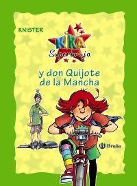 Kika Superbruja y don Quijote de la Mancha (edición especial 20 aniversario) | ED/Quijotes/2010/1 Ronald Mcdonald, Editorial, Fictional Characters, Products, Magic Realism, Don Quixote, Libros, Calendar Date, Language