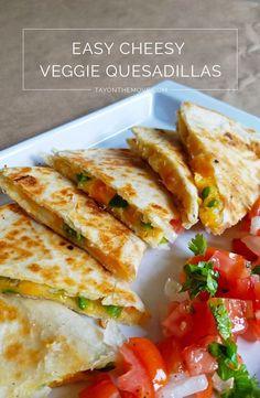 Easy Cheesy Veggie Quesadillas – TAYONTHEMOVE