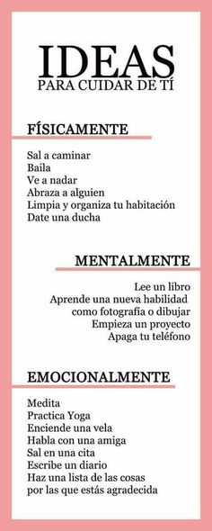 Ideas para cuidar de ti física, mental y emocionalmente Ideas to take care of you physically, mentally and emotionally development Positive Mind, Positive Vibes, Good Habits, Life Motivation, Better Life, Self Improvement, Self Care, Healthy Tips, Healthy Food
