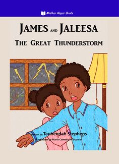 JAMES AND JALEESA: THE GREAT THUNDERSTORM – MOTHER HAYES BOOKS