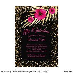 Shop Fabulous 50 Pink Black Gold Sparkle Birthday Invitation created by Zizzago. Gold Birthday Party, Fabulous Birthday, Birthday Party Invitations, Flower Birthday, Glitter Invitations, Black Gold, Pink Black, Gold Sparkle, Gold Glitter