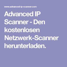 Advanced IP Scanner ‒ Den kostenlosen Netzwerk-Scanner herunterladen.