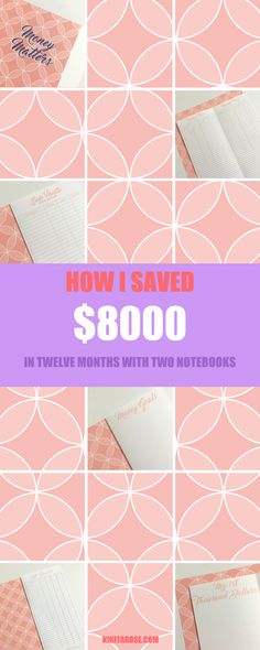 How I saved $8000 in twelve months using two notebooks. My Thousand Dollar Challenge. Financial goals. Money Boss.