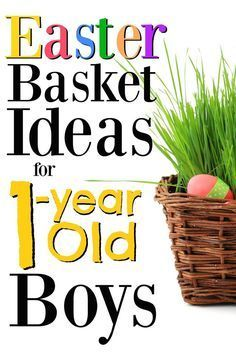 If you're trying to fill an Easter basket for a 1-year old boy, this list is for you!