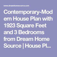 Contemporary-Modern House Plan with 1923 Square Feet and 3 Bedrooms from Dream Home Source | House Plan Code DHSW076760
