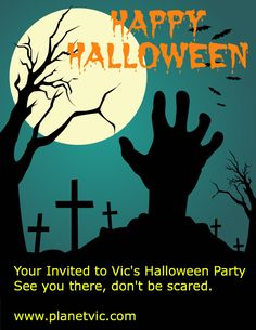 Your Invited to Vic's Halloween Party. See you there, don't be scared. http://www.planetvic.com/halloween-party.html #music #party #listen #31st #october #fun