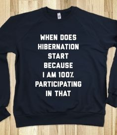 Hibernation Sweatshirt