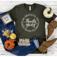 Thanksgiving Design Grateful Thankful Blessed Thanksgiving T-Shirt Design Blessed Shirt, Thankful And Blessed, Grateful, Create Shirts, Halloween Signs, Vinyl Shirts, Fall Shirts, Hello Autumn, Silhouette Projects