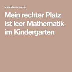 Mein rechter Platz ist leer Mathematik im Kindergarten