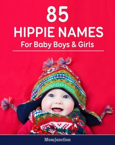 85 Unique Hippie Names For Baby Boys And Girls