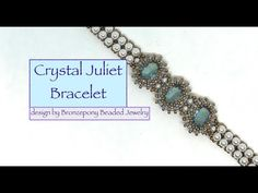Crystal Juliet Bracelet - YouTube Beaded Jewelry, Beaded Bracelets, Bracelet Designs, Bead Weaving, Jewelry Making, Bronze, Pearls, Youtube, Video Tutorials