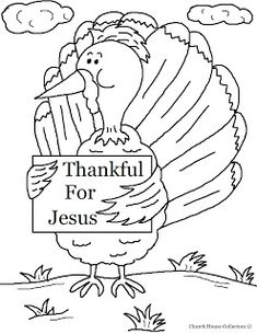 Church House Collection Blog Turkey Holding Sign Thankful For Jesus Coloring Page