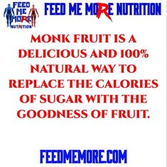 Monk fruit is a delicious and 100% natural way to replace the calories of sugar with the goodness of fruit. Want supplements that are sweetened with Monk Fruit? We got that! #monkfruit #natural #sweet #drinks #healthy #health #exercise #fitness #workout #home #life #food #dessert #wellness Health Exercise, Health Fitness, Energy Supplements, Medical Advice, Stevia, Workout Programs, Wake Up, The Cure