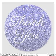 Periwinkle Purple Ombre Bokeh Glitter Thank You Classic Round Sticker