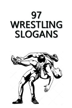 97 Best Wrestling Slogans & Sayings Wrestling Tattoos, Wrestling Shorts, Wrestling Headgear, Wrestling Quotes, Wrestling Posters, Wrestling Workout, College Wrestling, College Football, Season Quotes