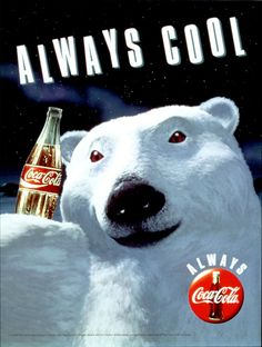 "In 1993, the Coca-Cola Polar Bear had its debut. The Coca-Cola Company made a dramatic shift in its advertising by introducing the ""Always Coca-Cola"" campaign."