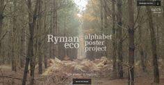 The Ryman Eco Alphabet Poster Project. 26 designers. 26 posters. 1 unique font.